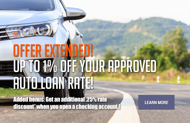 Up to 1% off your approved auto loan rate!