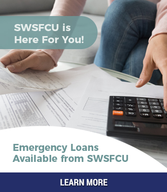 SWSFCU is Here to Help